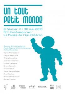 exposition temporaire Un tout petit monde du 6 février au 30 mai 2010